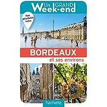 UN GRAND WEEK-END BORDEAUX