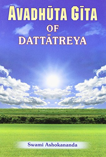Avadhuta Gita: Song of the Free por Dattatreya