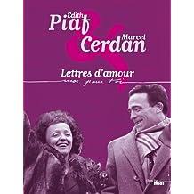 Edith Piaf & Marcel Cerdan, Lettres d'amour