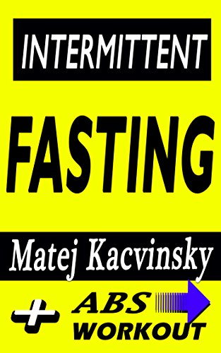 Intermittent Fasting: Discover Effortless Abs Diet giving you greater Mental toughness,quick Fat Loss and no Cardio, enabling Lean Muscle-Building!: Abs ... for lean belly included! (English Edition)