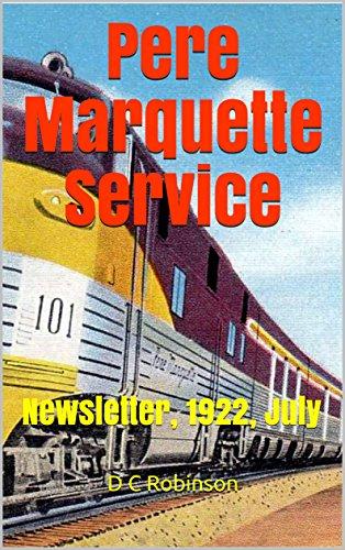 Pere Marquette Service: Newsletter, 1922, July (English Edition) de [Robinson