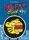 Junk Food Book par Weber