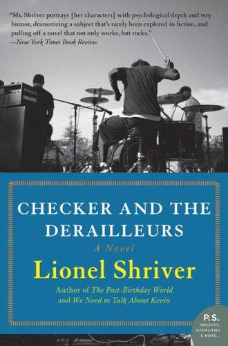 Checker and the Derailleurs: A Novel (P.S.)