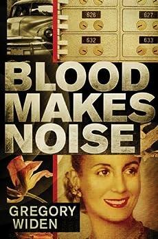 Blood Makes Noise von [Widen, Gregory]