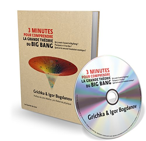 3 minutes pour comprendre la grande thorie du Big Bang (Livre + 1CD audio MP3)
