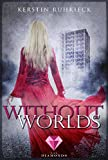 Without Worlds