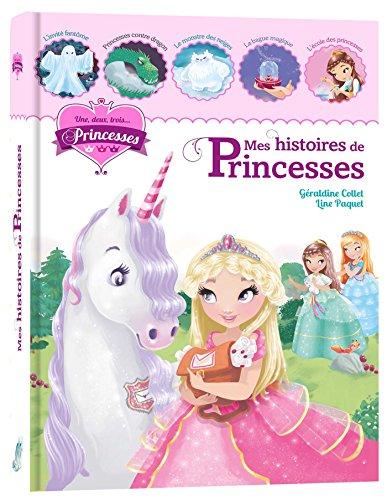 Une, deux, trois Princesses - Mes histoires de princesses