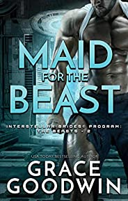 Maid for the Beast (Interstellar Brides® Program: The Beasts Book 2) (English Edition)