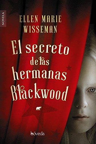 El secreto de las hermanas Blackwood (Fondo General - Narrativa)