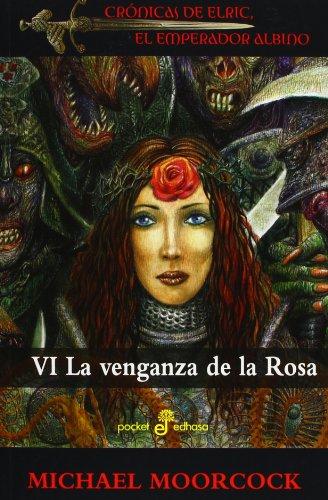 La Venganza De La Rosa