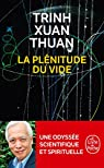 La plénitude du vide par Thuan