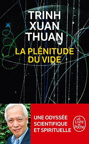 La Plénitude du vide par Xuan Thuan Trinh