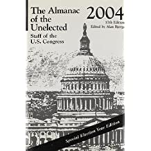 The Almanac of the Unelected 2004: Staff of the U.S. Congress