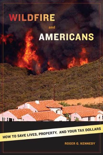 wildfire-and-americans-how-to-save-lives-property-and-your-tax-dollars