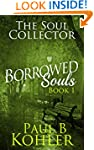 The Soul Collector: Borrowed Souls: B...
