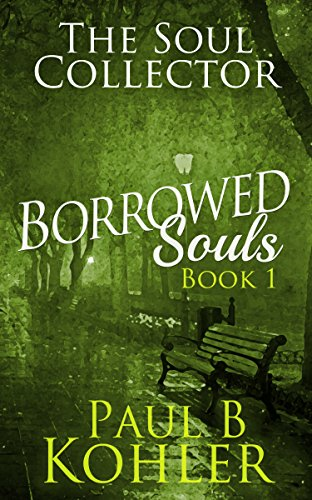 the-soul-collector-borrowed-souls-book-1