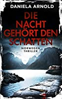 Die Nacht gehört den Schatten: Norwegen-Thriller
