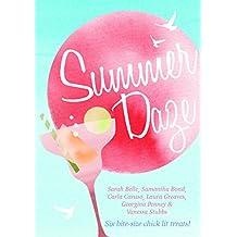 Summer Daze: Six bite-size chick lit treats
