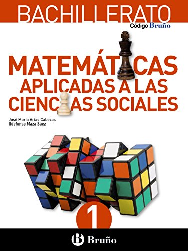 Código Bruño Matemáticas Aplicadas a las Ciencias Sociales 1 Bachillerato - 9788469609163 por José María Arias Cabezas