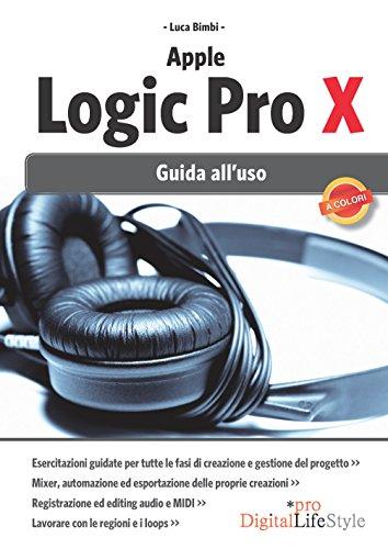 Apple Logic Pro X: Guida alluso (Italian Edition) eBook: Bimbi ...