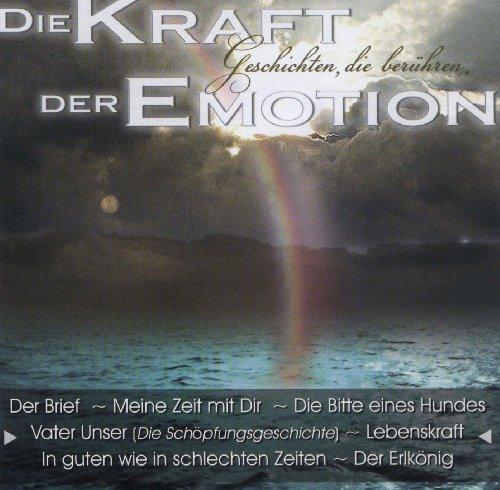 Die Kraft Der Emotion (Geschic...