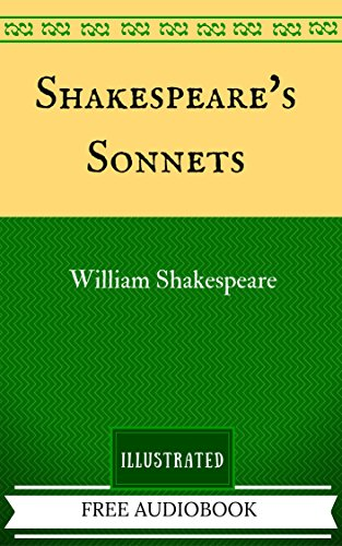 Shakespeare's Sonnets: The Original Classics - Illustrated