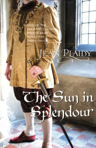 The Sun in Splendour: (Plantagenet Saga) (English Edition)