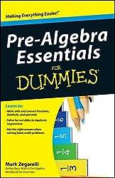 Pre-Algebra Essentials For Dummies by Mark Zegarelli (2010-05-17)