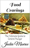 This book contains proven steps and strategies on how to stop food cravings and false hunger. Do you frequently crave for sweets, chocolate, cheese, fries and junk food? Constantly overeating and want to stop and lose weight? Your wait is over now be...