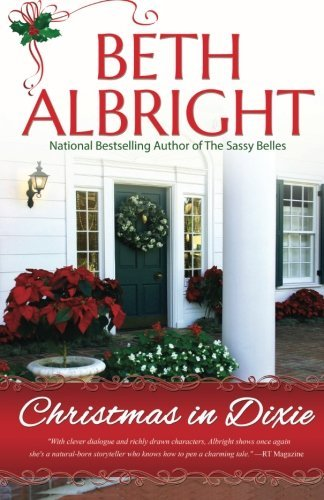 Christmas In Dixie by Beth Albright (2014-11-25)