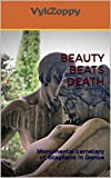 BEAUTY BEATS DEATH: Monumental cemetery of Staglieno in Genoa (English Edition)