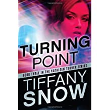 Turning Point (The Kathleen Turner Series Book 3) (English Edition)