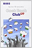 Cookbook club up. Enogastronomy. Con Contenuto digitale (fornito elettronicamente)
