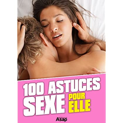 100 astuces sexe pour elle