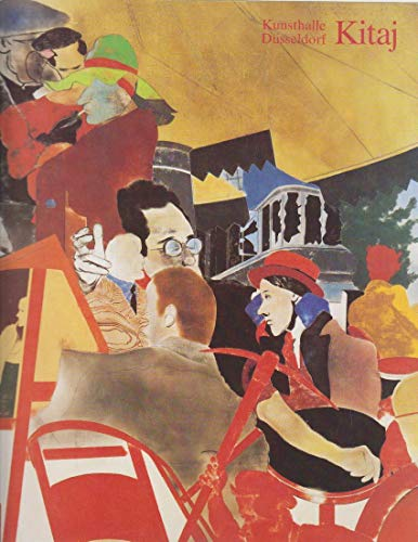 R. B. Kitaj - Eine Ausstellung in Zusammenarbeit mit dem Hirshhorn Museum and Sculpture Garden, Smithsonian Institution, Washington, D.C. - Organisiert von Joe Shannon - Kunsthalle Düsseldorf 6.2. - 21.3.1982.