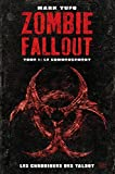 Zombie Fallout Tome 01 : Le commencement