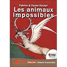 Les animaux impossibles