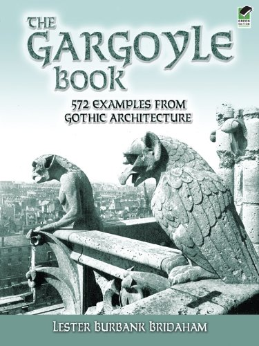 The Gargoyle Book: 572 Examples from Gothic Architecture (Dover Architecture) (English Edition) - Gargoyle-ornament