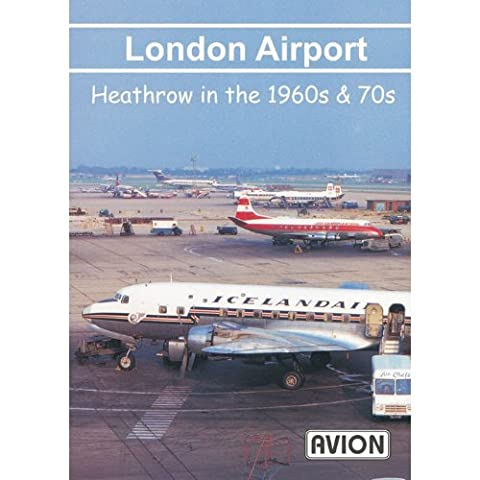 Avion London Airport - Heathrow in the 1960s and 70s