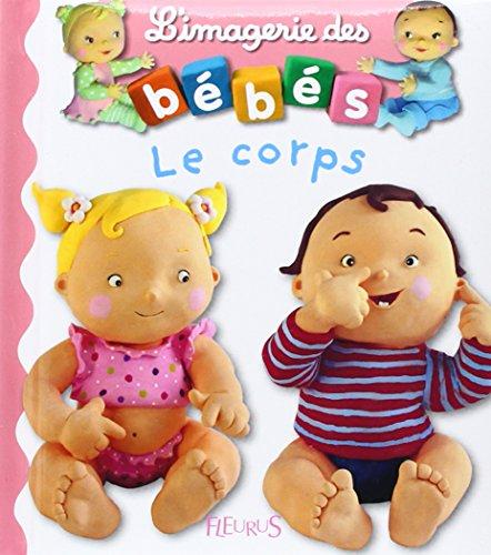 L'imagerie des bébés - Le corps par Emilie Beaumont