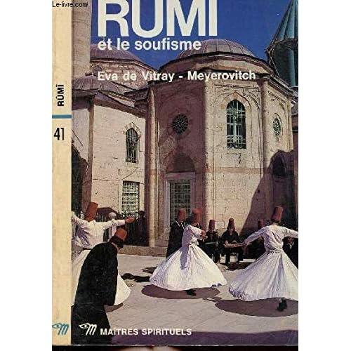RUMI ET LE SOUFISME - COLLECTION MAITRES SPIRITUELS N°41