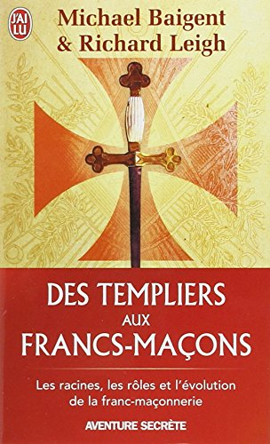 Des Templiers aux francs-maons