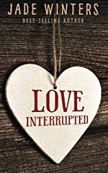 Love Interrupted by Jade Winters (2015-10-24)