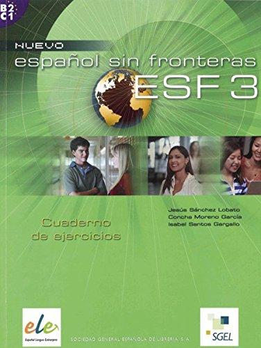 Nuevo Español sin fronteras 3: Nuevo Español sin fronteras: ESF 3 / Arbeitsbuch