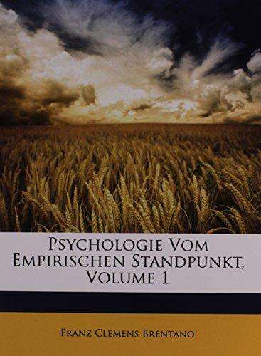 Psychologie Vom Empirischen Standpunkt, Volume 1 by Franz Clemens Brentano (2010-03-23)