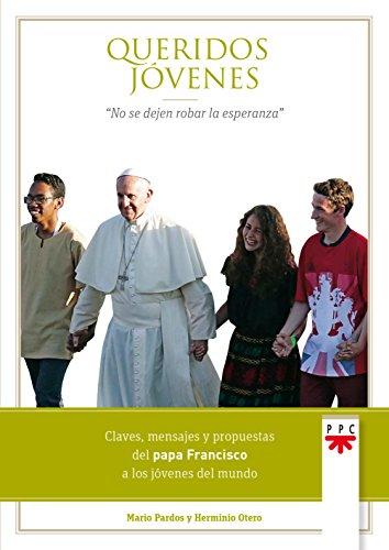 Queridos jóvenes (Papa Francisco)