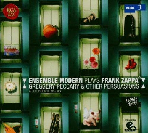 Greggery Peccary & Other Persuasions - L'Ensemble Modern joue Frank Zappa