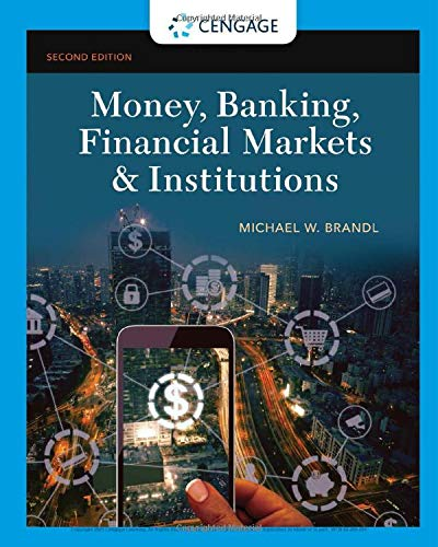 Money, Banking, Financial Markets & Institutions (Mindtap Course List)