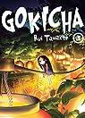 Gokicha, tome 3 par Tamachi