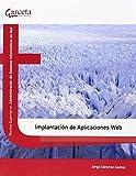 (15).implantacion de aplicaciones web.(ciclos formativos) tcnico superior en administracion de sistemas informaticos red editado por Garceta
